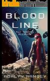 Blood Line: A Sci-Fi Reverse Harem Series (The Todaris Alliance Book 1)