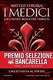 I Medici. Una dinastia al potere (Italian Edition)