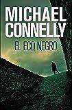 El eco negro (Harry Bosch nº 1)