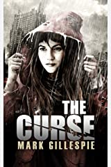 The Curse: A Post-Apocalyptic Horror Thriller (After the End Trilogy Book 1) Kindle Edition