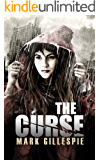 The Curse: A Post-Apocalyptic Thriller (After the End Trilogy Book 1)