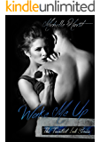 Wake Me Up: A Second Chance Romance (A Tainted Novel Book 1)