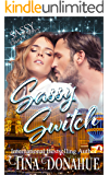 Sassy Switch: Sassy Ever After