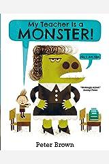 My Teacher is a Monster! (No, I am not) Paperback