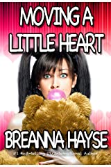 Moving A Little Heart (Little Hearts Book 1) Kindle Edition
