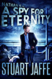 A Spy for Eternity (Nathan K Book 7)