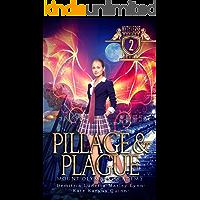 Pillage & Plague: Mount Olympus Academy (Mythverse Book