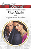 Virgin's Sweet Rebellion: An Emotional and Sensual Romance (The Chatsfield Book 12)