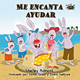 Me encanta ayudar (Spanish Bedtime Collection) (Spanish Edition)