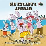 Me encanta ayudar (Spanish Bedtime Collection) (Spanish Edition)