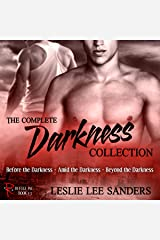 The Complete Darkness Collection: Refuge Inc., Books 1-3