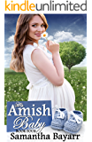 His Amish Baby: Amish Hearts (Amish Christian Romance Book 4)