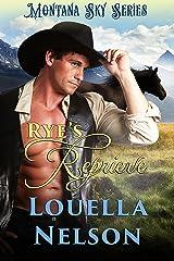 Rye's Reprieve: Montana Sky Series (Harper Ranch Book 1) Kindle Edition