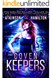 Coven Keepers (Dark Fae Hollows Book 10)