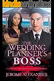 The Wedding Planner's Boss (BWAM Romance)