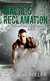Malik's Reclamation (Hellfire Dogs MC)
