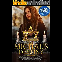 Michal's Destiny