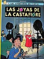C- Las Joyas De La Castafiore (LAS AVENTURAS DE