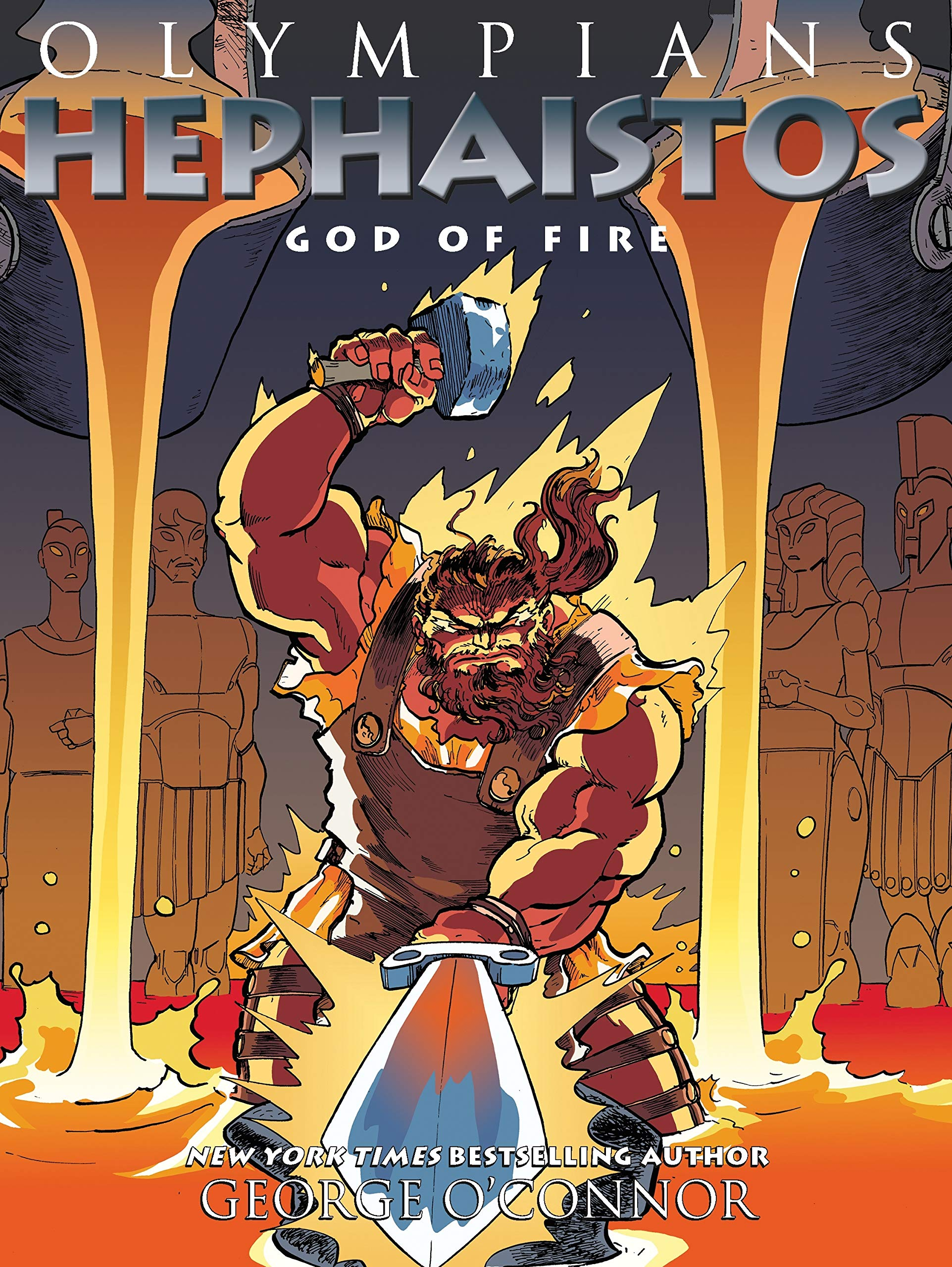 Amazon.com: Olympians: Hephaistos: God of Fire (9781626725270): O'Connor,  George: Books
