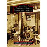 Pennhurst State School and Hospital (Images of America) book cover