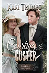 Courting in Custer (Seven Brides of South Dakota Book 7)