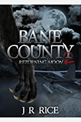Bane County: Returning Moon (Book 2) Kindle Edition