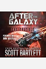 The Crucible: After the Galaxy, Book 3 Audible Audiobook