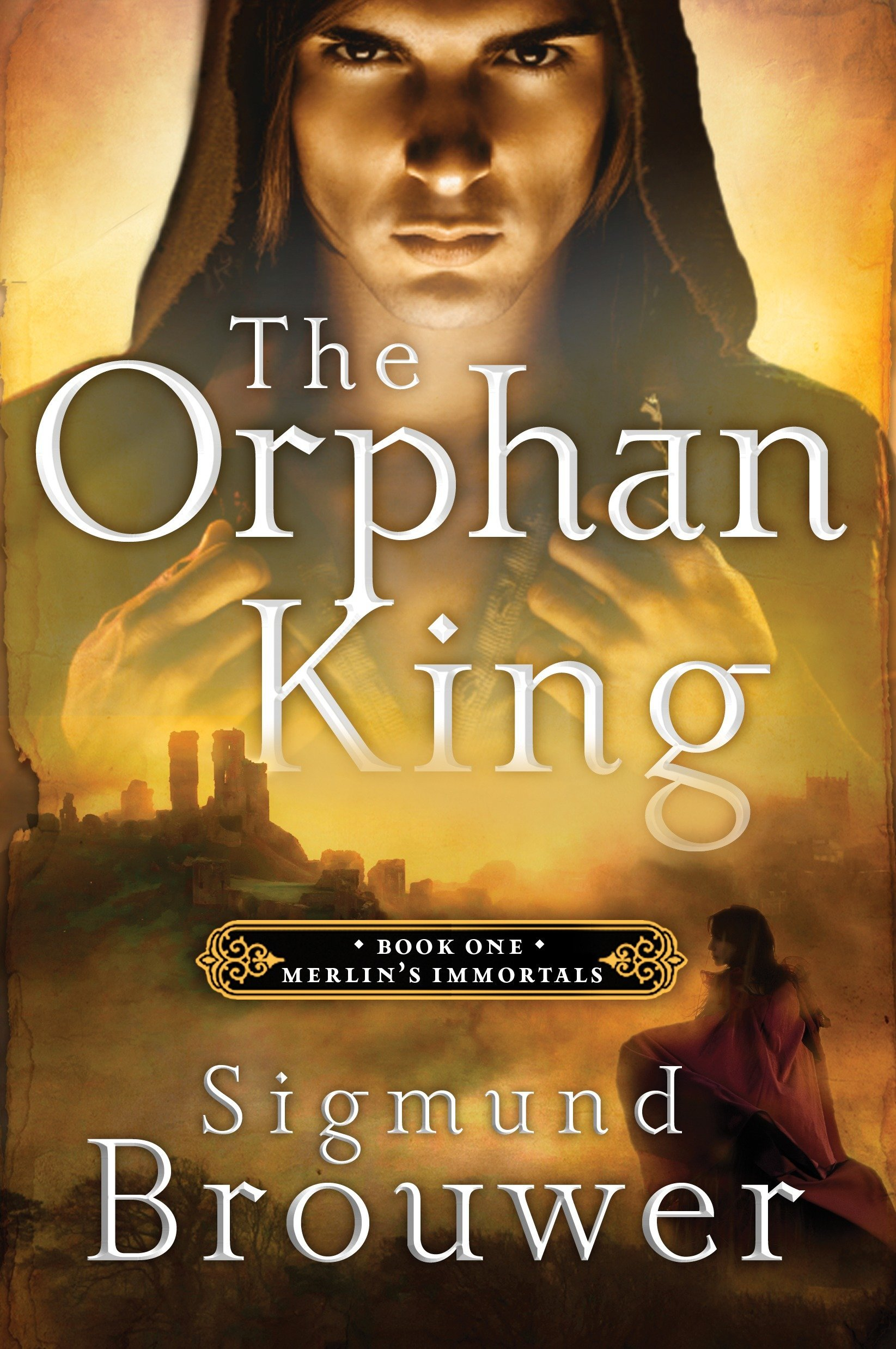 The Orphan King: Book 1 in the Merlin's Immortals series PDF ePub ebook