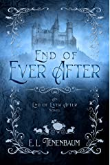 End of Ever After: A Cinderella Retelling Kindle Edition
