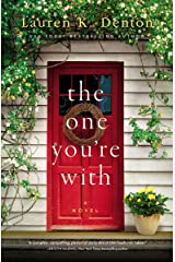 The One You're With Kindle Edition