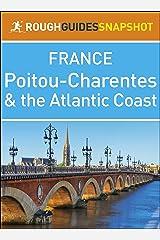 Poitou-Charentes and the Atlantic Coast (Rough Guides Snapshot France) Kindle Edition
