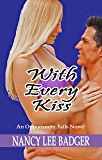 With Every Kiss: An Opportunity Falls Novel