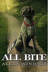 All Bite (April Gladdis, Dog Walker Mysteries Book 1) Kindle Edition