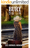 Bury the Lie: A Psychological Romance Novel (Contemporary Women's fiction)