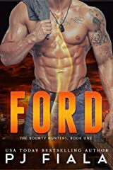 Ford: Bounty Hunters Book One (The Bounty Hunters 1) Kindle Edition