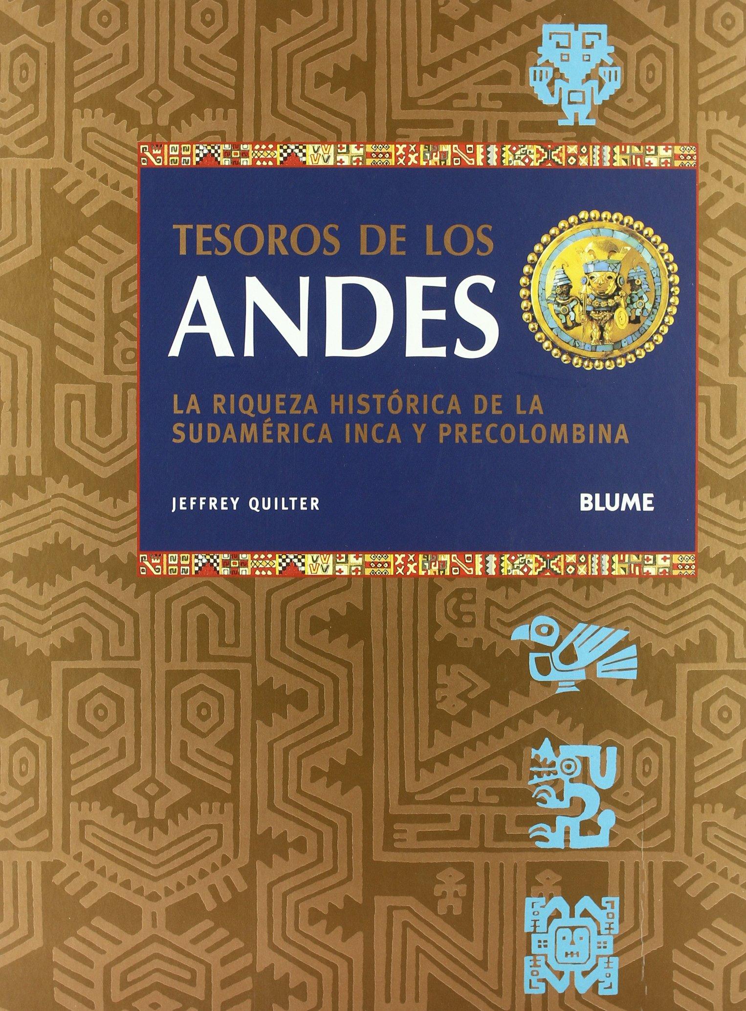 Tesoros de los Andes: La riqueza histórica de la sudamérica Inca y Precolombina