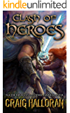 Clash of Heroes: Nath Dragon meets The Darkslayer (Book 1 of 3)