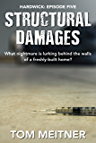 Structural Damages (Hardwick: Episode 5) (The Hardwick Series)