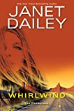 Whirlwind: A Thrilling Novel of Western Romantic Suspense: 1