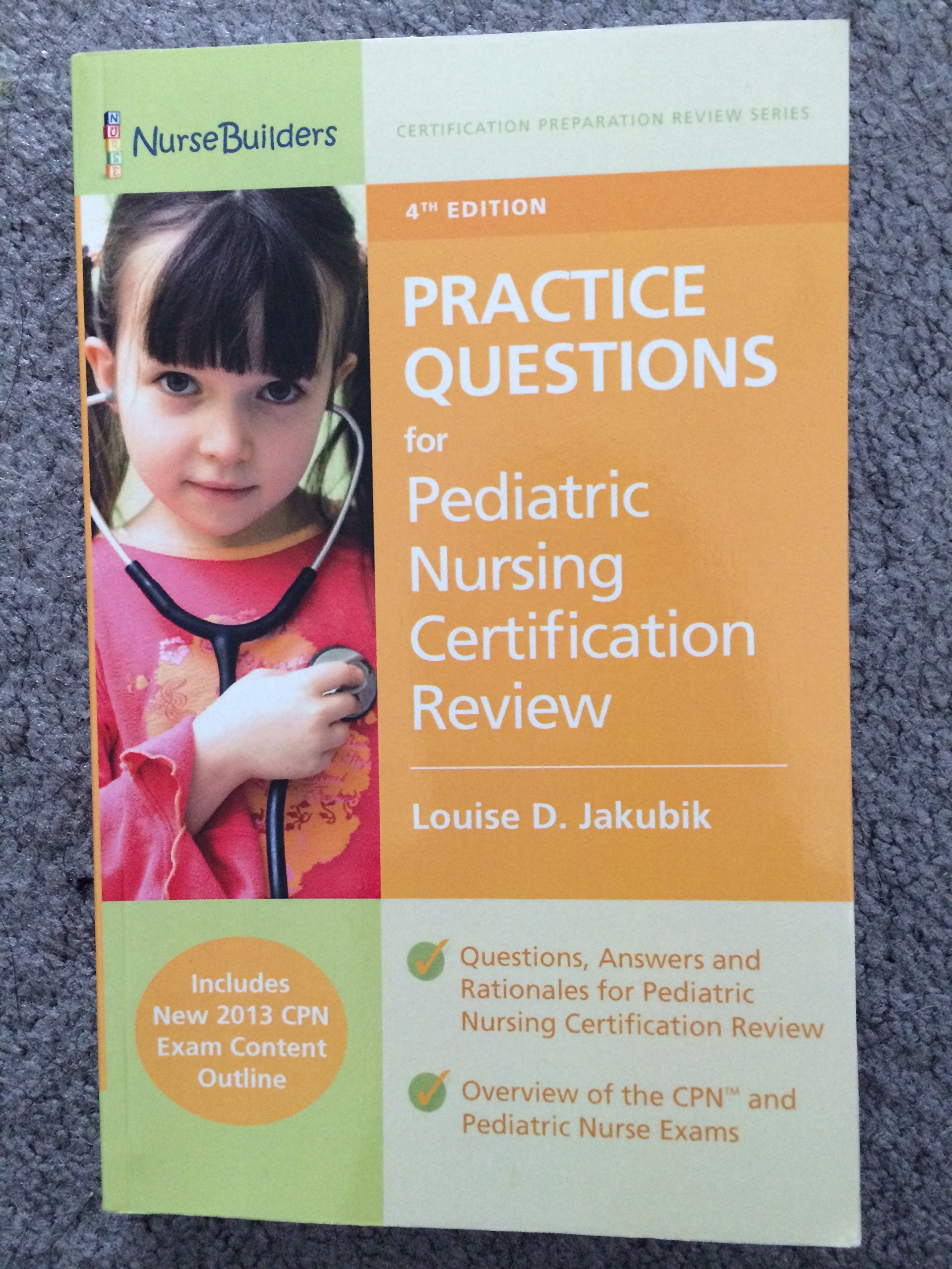 Practice Questions For Pediatric Nursing Certification Review