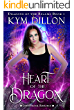 Heart of the Dragon (Dragons of the Realms Book 1)