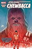 Star Wars: Chewbacca (Chewbacca (2015))