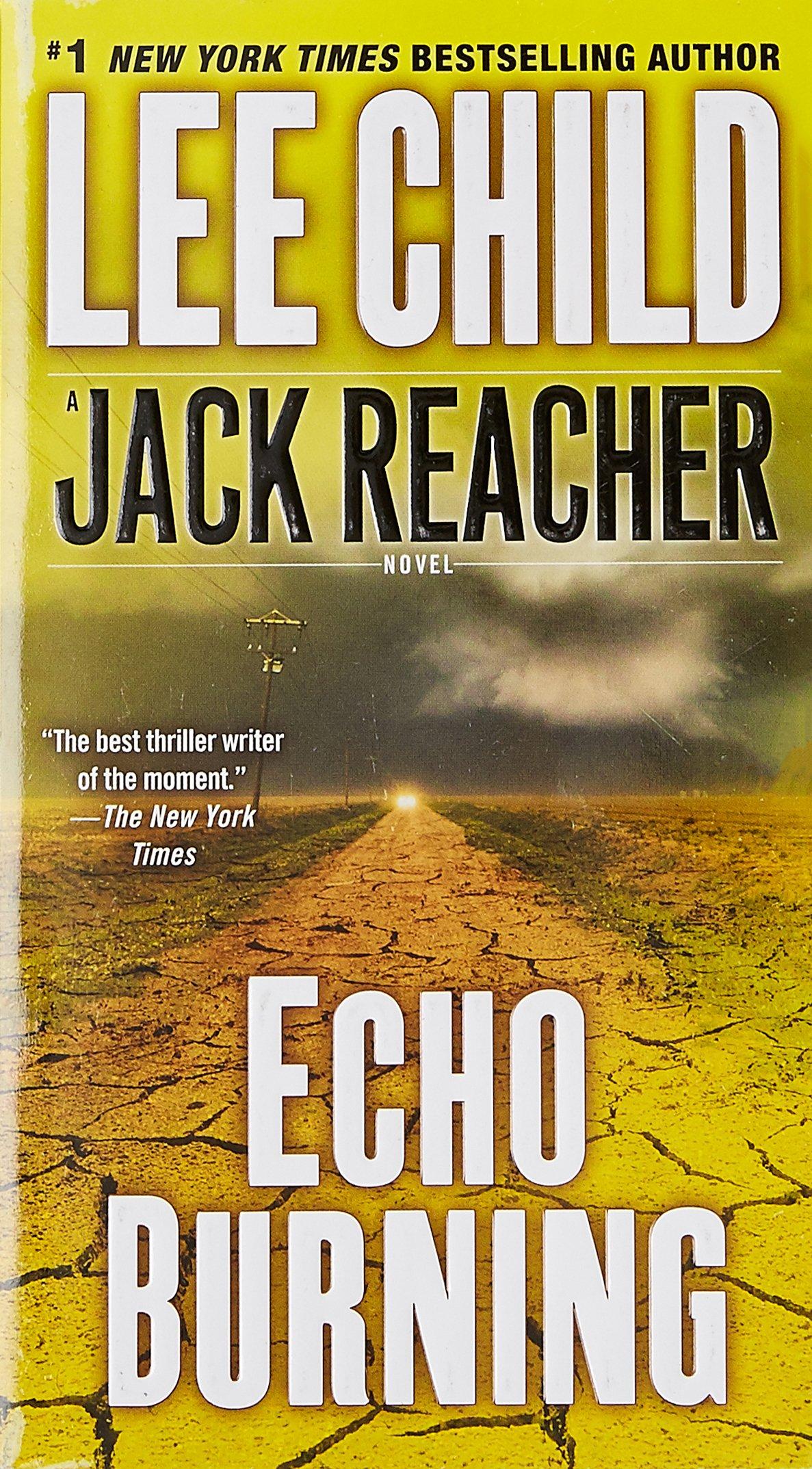 Echo Burning (jack Reacher): Lee Child: 9780515143829: Amazon: Books
