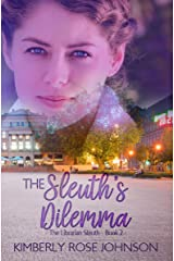 The Sleuth's Dilemma (The Librarian Sleuth Book 2) Kindle Edition