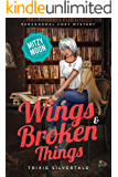 Wings and Broken Things: Paranormal Cozy Mystery (Mitzy Moon Mysteries Book 3)