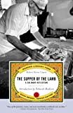 The Supper of the Lamb: A Culinary Reflection (Modern Library Food)