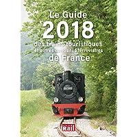 Le guide 2018 des trains touristiques et autres curiosités ferroviaires de France