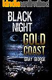Black Night, Gold Coast (English Edition)
