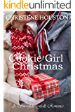 Cookie Girl Christmas (A Snowflake Falls Romance Book 1)