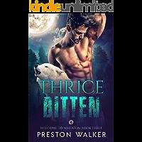 Thrice Bitten (Welcome To Wheaton Book 3)